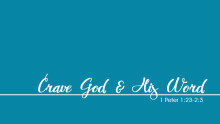 Crave God and His Word